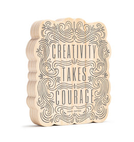 Wood Sign Creativity Takes Courage 7.5x8.75