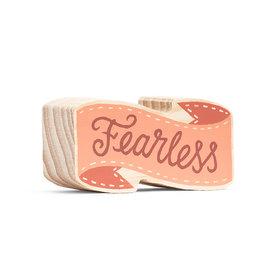 "Wood Sign ""Fearless"" Mini 4x2"