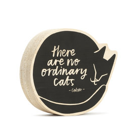 """Wood Sign """"There Are No Ordinary Cats"""" 5x5"""