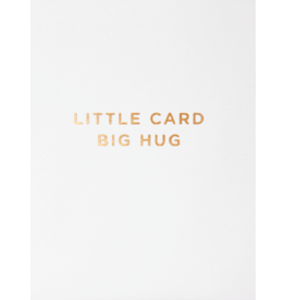 Card ENC Sm Little Card Big Hug Gold Letterpress