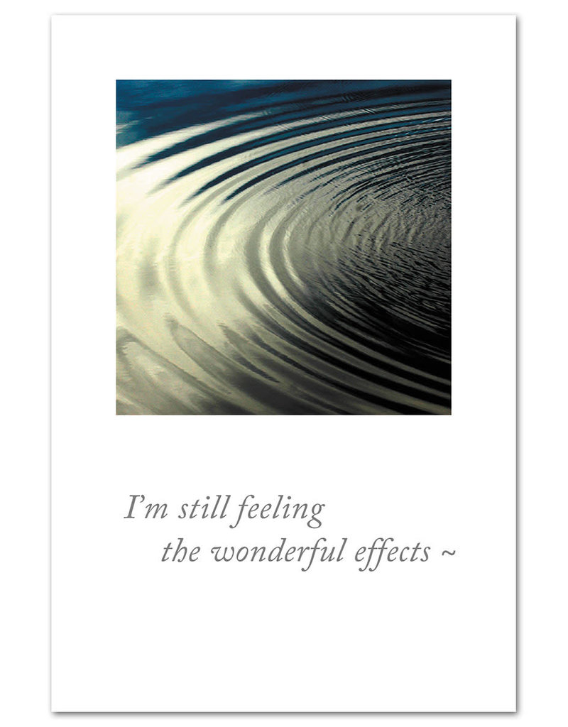 Card TY Rippling Water I'm Still Feeling The Wonderful Effects