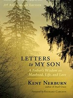 Letters to My Son: A Father's Wisdom on Manhood, Life, and Love (Anniversary)
