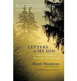NEWW* Letters to My Son: A Father's Wisdom on Manhood, Life, and Love (Anniversary)