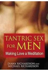 Tantric Sex for Men Making Love a Meditation