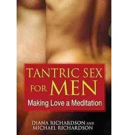 Tantric Sex for Men Making Love a Meditation