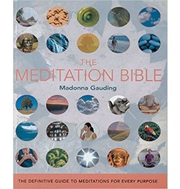 STERG MEDITATION BIBLE Definitive Guide to Meditations for Every Purpose