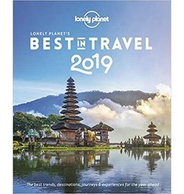 Lonely Planet's Best in Travel 2019 ( Lonely Planet ) (14TH ed.)