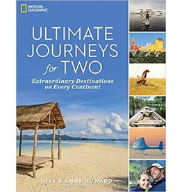 NATI* Ultimate Journeys for Two: Extraordinary Destinations on Every Continent
