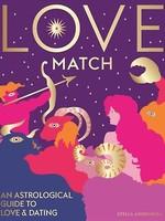 Love Match: An Astrological Guide