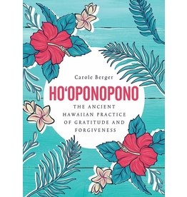 Ho'oponopono: The Ancient Hawaiian Practice of Gratitude and Forgiveness