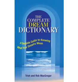 ADAM* Complete Dream Dictionary QP A Bedside Guide to Knowing What Your Dreams Mean