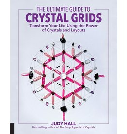FAIR* The Ultimate Guide to Crystal Grids: Transform Your Life Using the Power of Crys