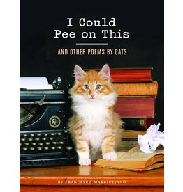 CHRO* I Could Pee on This HB And Other Poems by Cats