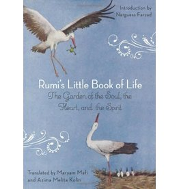 HAMPD Rumi's Little Book of Life QP The Garden of the Soul, the Heart, and the Spirit