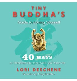 CONAS Tiny Buddha's Guide to Loving Yourself: 40 Ways to Transform Your Inner Critic a