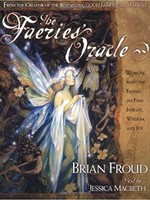 Deck FAERIES' ORACLE: Working With The Faeries To Find Wisdom, Insight & Joy (book & 66 cards)
