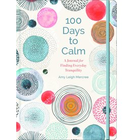 100 Days to Calm, Volume 1: A Journal for Finding Everyday Tranquility ( 100 Days to #1 ) y of Mindfulness Journaling: Over 60 Exercises to Awaken Awareness and Well-Being