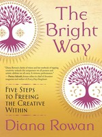 The Bright Way: Five Steps to Freeing the Creative Within - PGW
