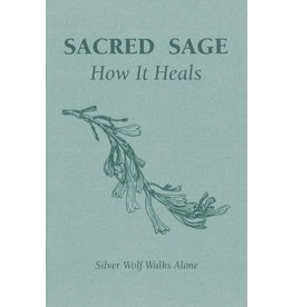 SACRED SAGE: How it Heals