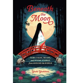 INGRM Beneath the Moon- Fairytales, Myths, and Divine Stories from Around the World