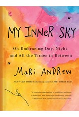 My Inner Sky- On Embracing Day, Night, and All the Times in Between