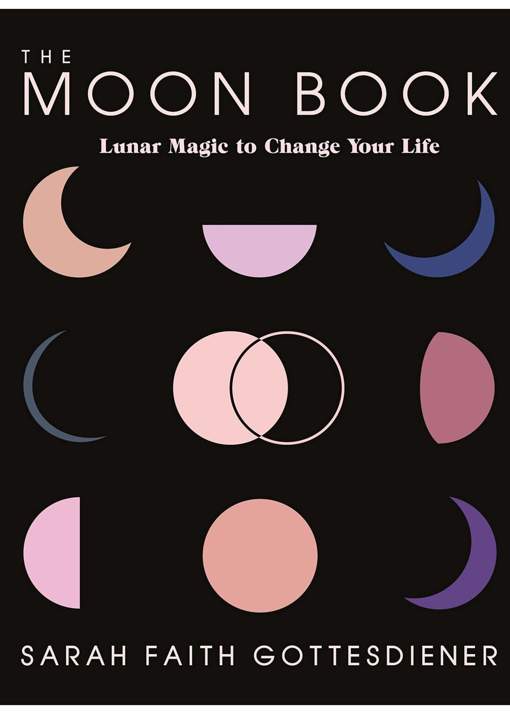 The Moon Book-Lunar Magic to Change Your Life