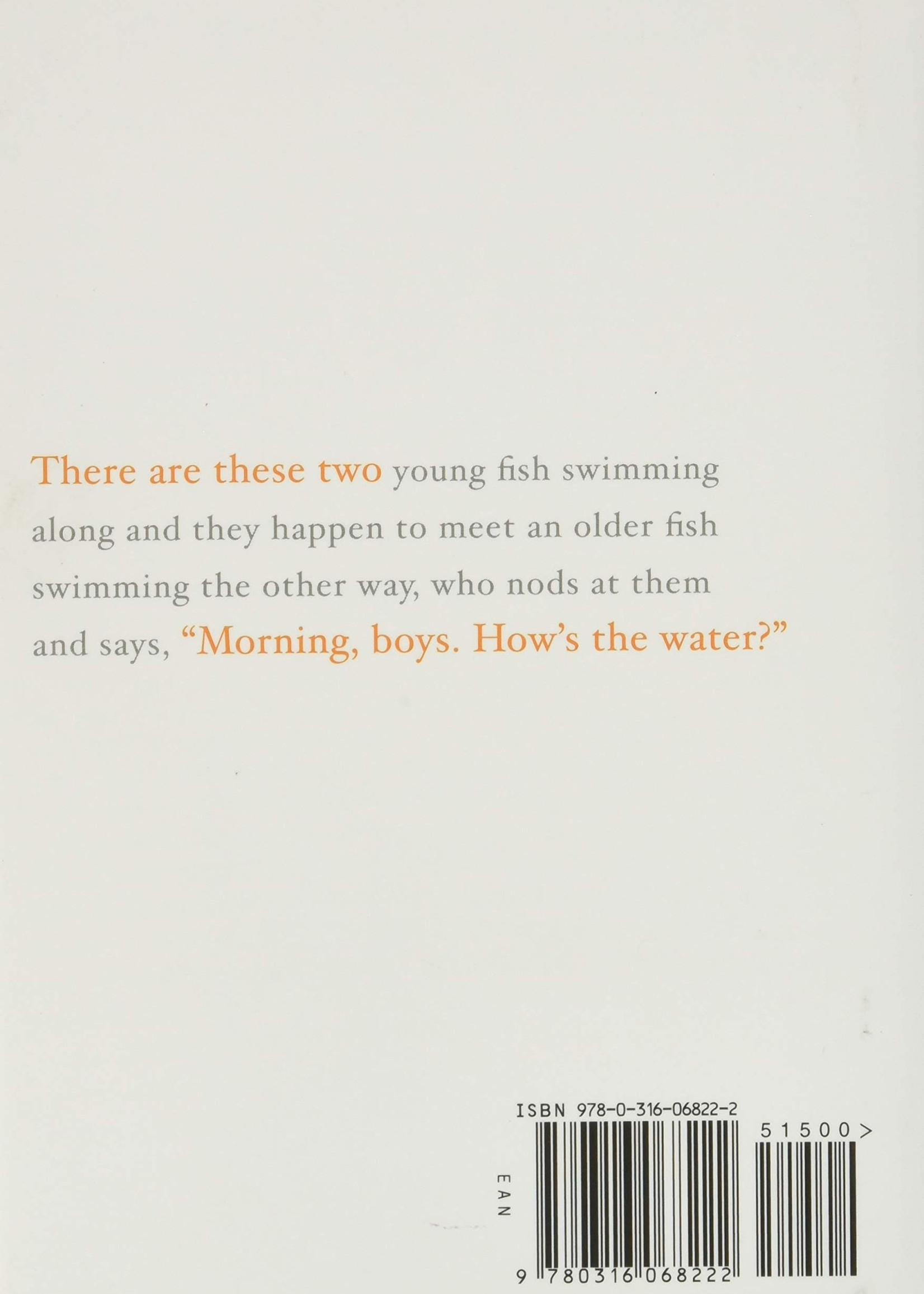 This Is Water HB Some Thoughts Delivered on a Significant Occasion about Living