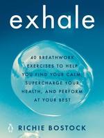 Exhale: 40 Breathwork Exercises