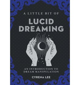 STERG A Little Bit of Lucid Dreaming - An Introduction to Dream Manipulation