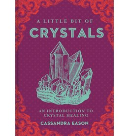 A Little Bit of Crystals - An Introduction to Crystal Healing