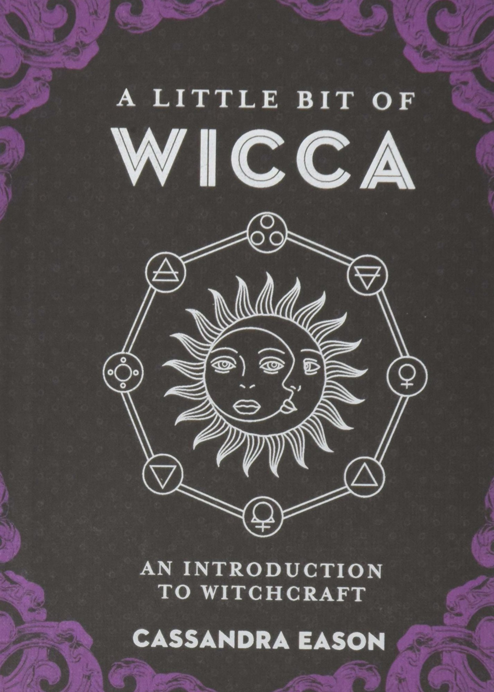 A Little Bit of Wicca - An Introduction to Witchcraft