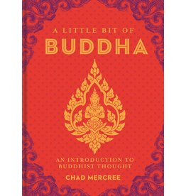 A Little Bit of Buddha- An Introduction to Buddhist Thought