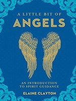 A Little Bit of Angels- An Introduction to Spirit Guidance