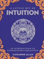 A Little Bit of Intuition - An Introduction to Extrasensory Perception