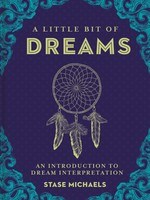 A Little Bit of Dreams- An Introduction to Dream Interpretation