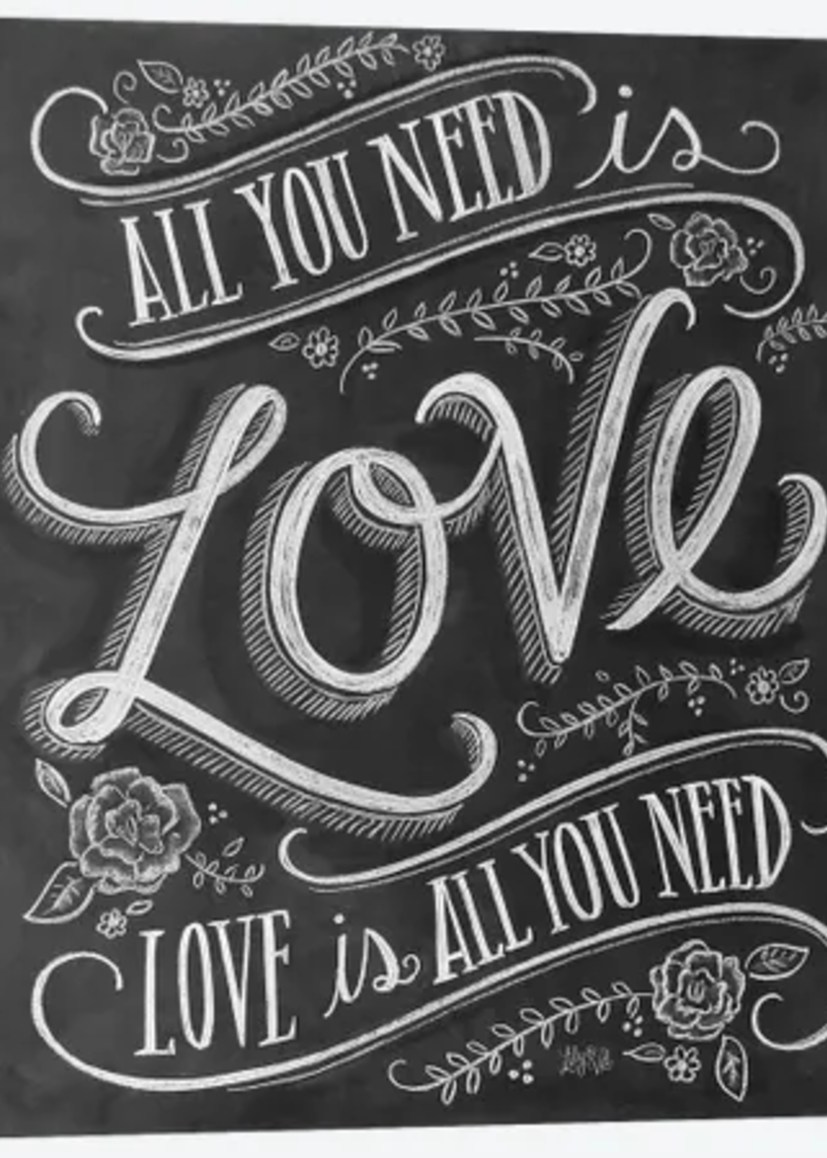 Chalk Sign All You Need Is Love 10x12 m2