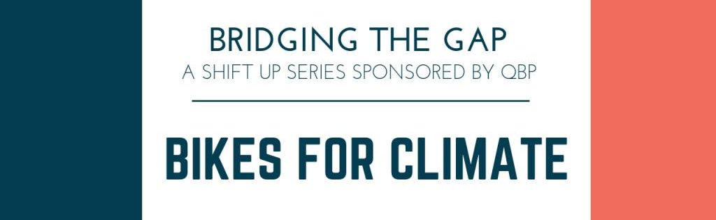 Bikes for Climate - The Shift Up Podcast