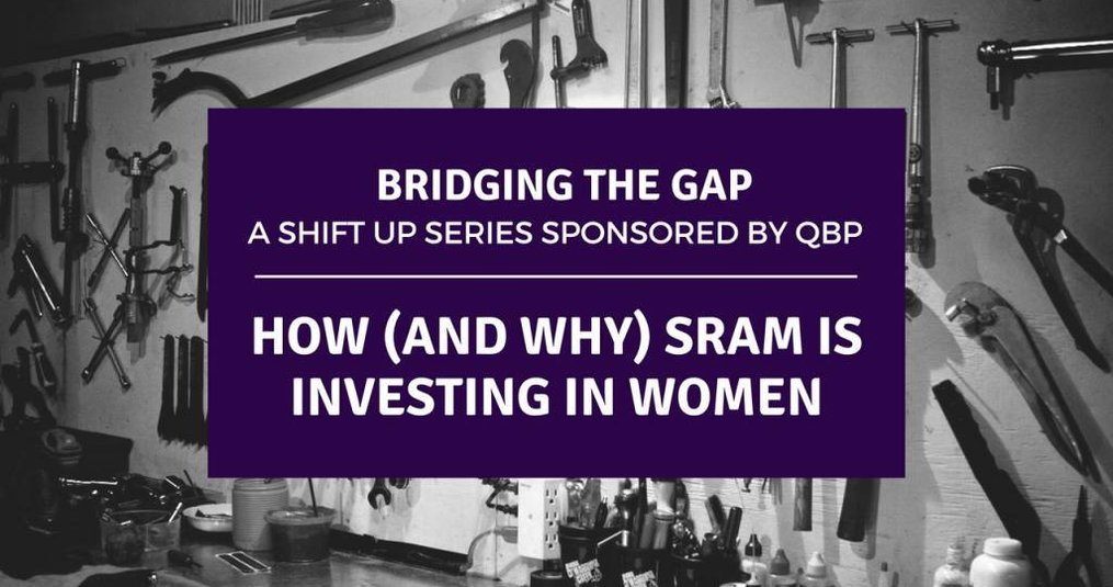 How (and Why) SRAM is Investing in Women