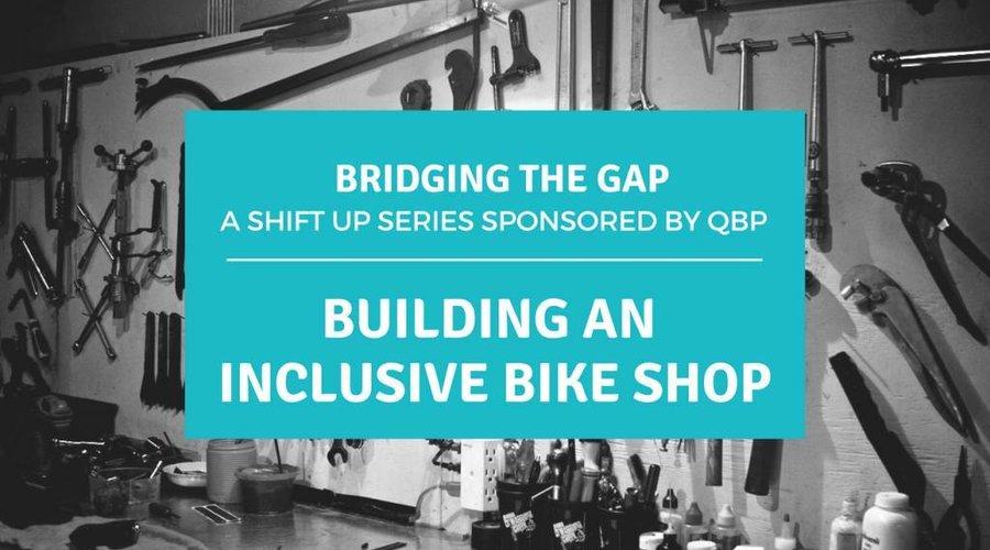 Building an Inclusive Bike Shop