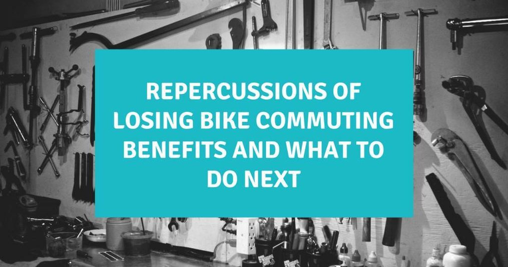 Losing Bike Commuting Benefits and What to Do Next