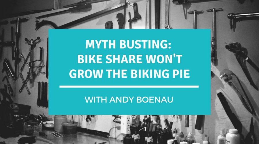 Myth Busting: Bike Share Won't Grow the Biking Pie