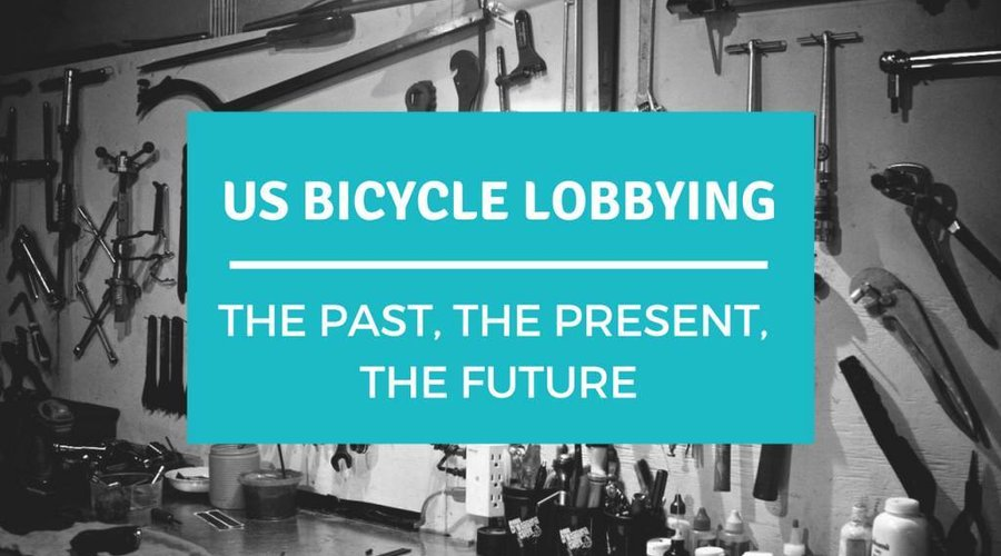 US Bicycle Lobbying, the Past, the Present, the Future