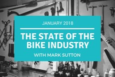 The State of the Bike Industry in January 2018