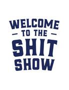 Sticker-Lishious Shit Show Decal