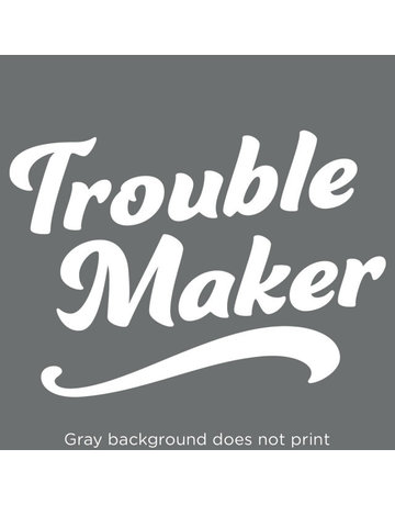 Sticker-Lishious Trouble Maker Decal