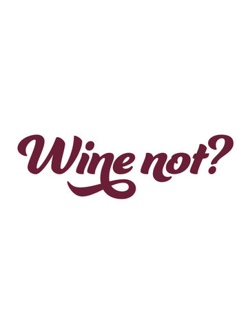 Sticker-Lishious Wine not? Decal