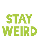 Sticker-Lishious Stay Weird Decal