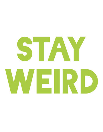 Sticker-Lishious Stay Weird Decal