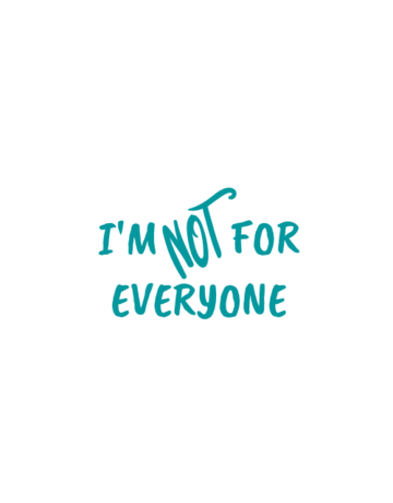Sticker-Lishious I'm Not For Everyone Decal