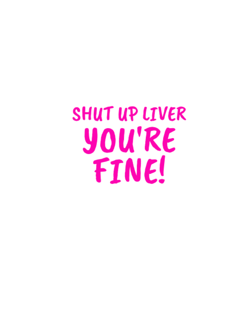 Sticker-Lishious Shut Up Liver Decal